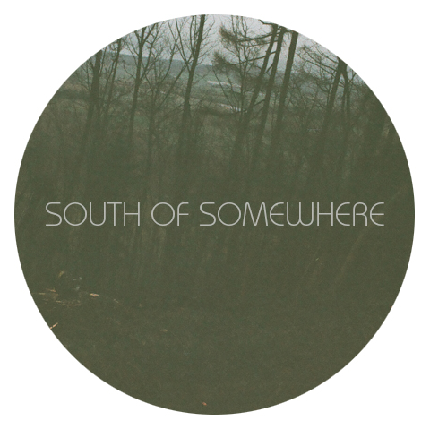South Of Somewhere